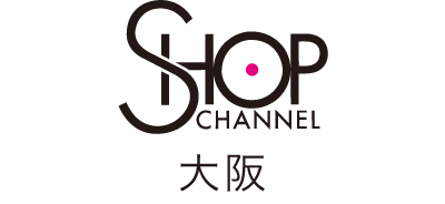 SHOP CHANNEL OUTLET 大阪店